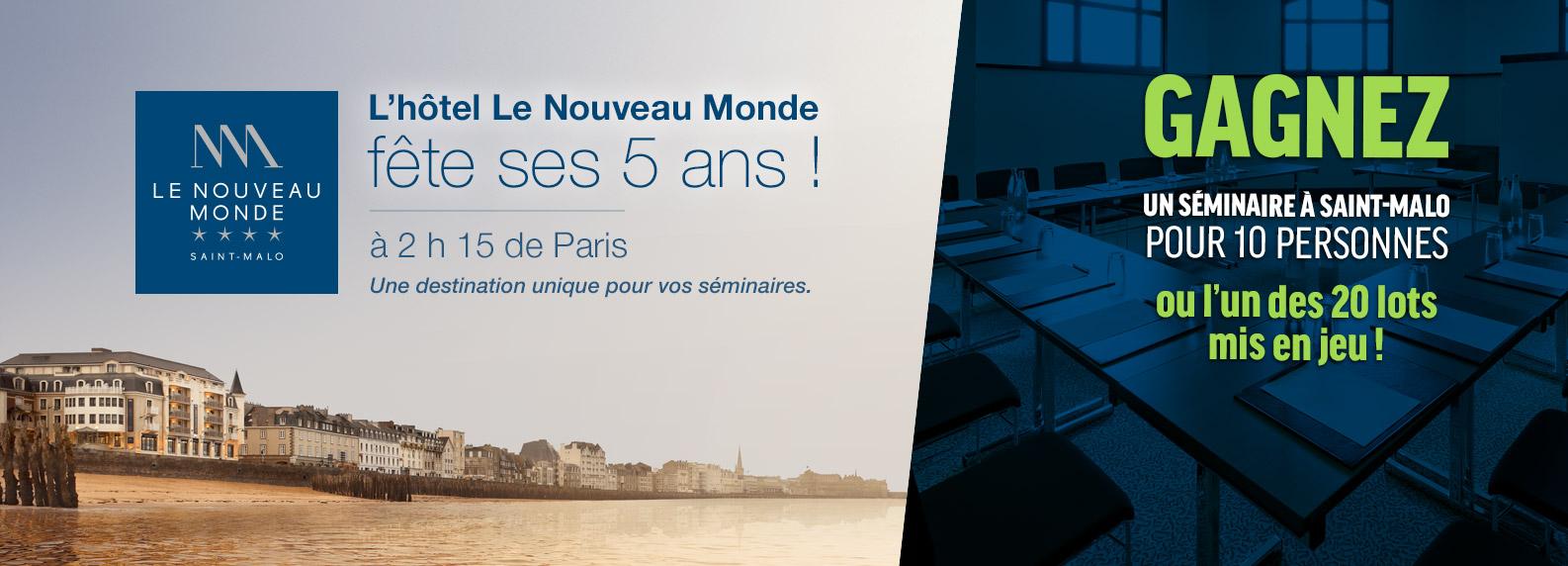 Gagner un seminaire à Saint-Malo en Bretagne